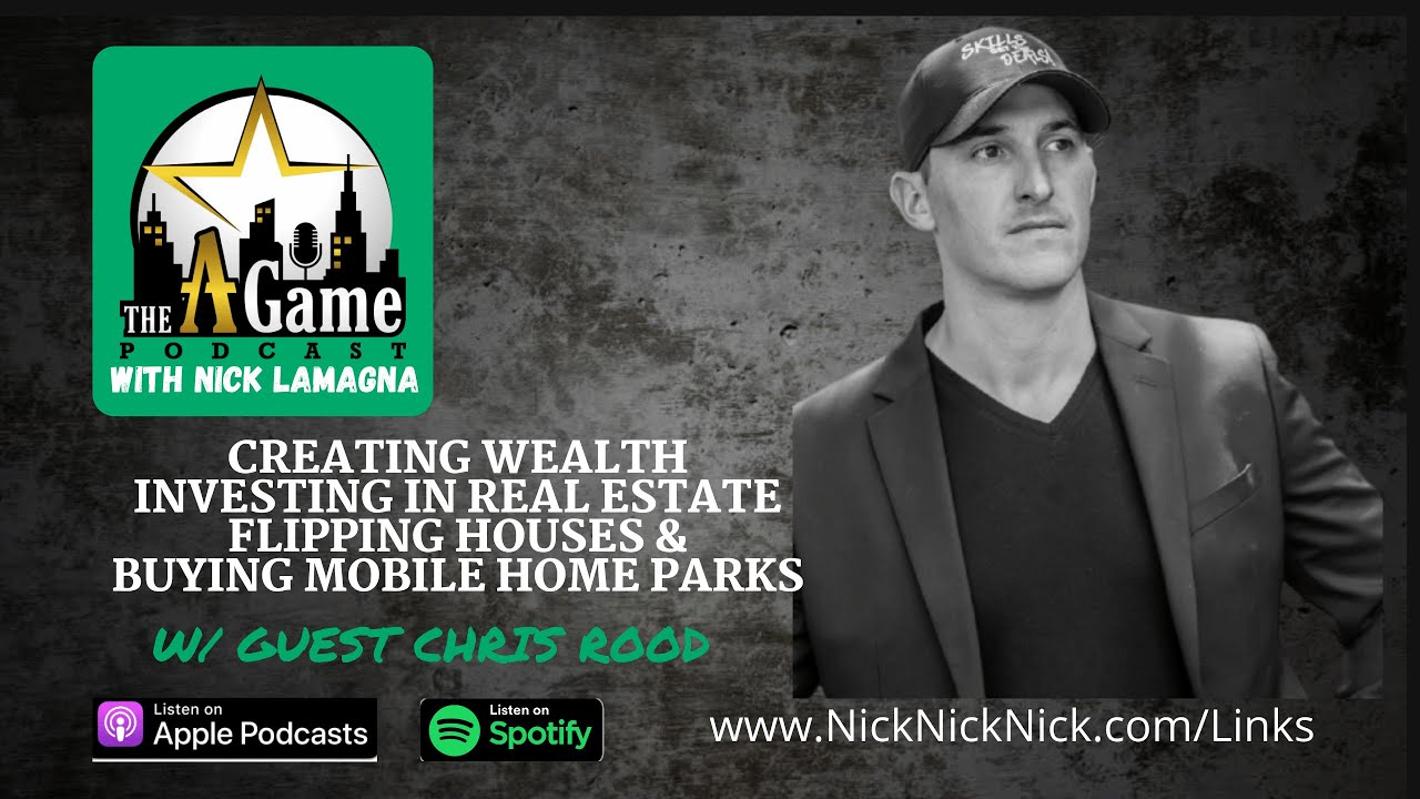 Creating wealth investing in real estate flipping houses and buying mobile home parks